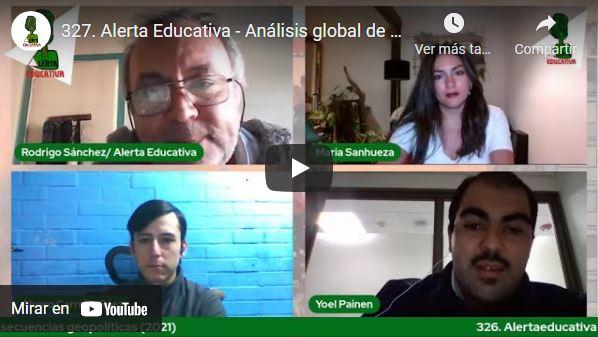 Análisis global de la pandemia y sus consecuencias geopolíticas (2021). Programa #327 Alerta Educativa